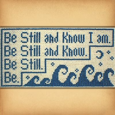 """Be Still"" Cross Stitch Pattern"