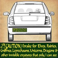 """Caution! I brake for Elves…"" Bumper Sticker"