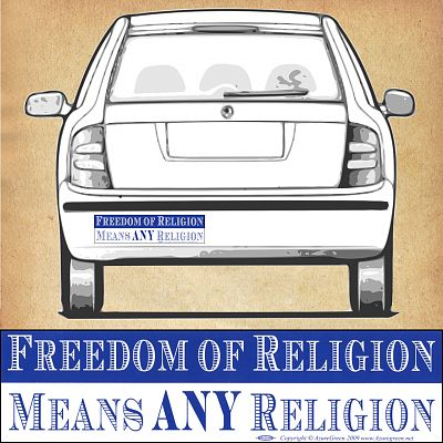 """Freedom of Religion Means Any Religion"" Bumper Sticker"