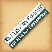 """I Love my Country - But Fear…"" Bumper Sticker"