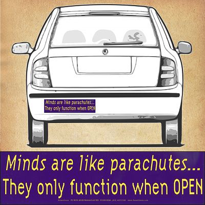 """Minds Are Like Parachutes…"" Bumper Sticker"