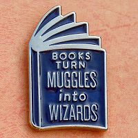 """Books Turn Muggles Into Wizards"" Enamel Pin"
