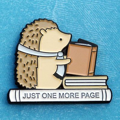 """Just One More Page"" Enamel Pin"