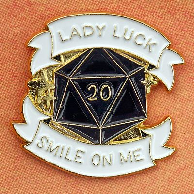 Lady Luck Smile On Me d20 Enamel Pin