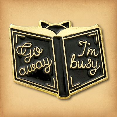 """Go Away I'm Busy"" Enamel Pin"