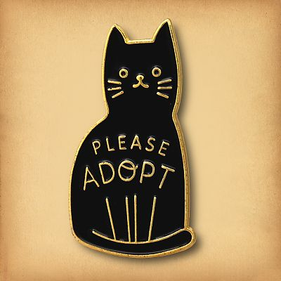 """Please Adopt"" Enamel Pin"