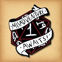 Misadventure Awaits d20 Enamel Pin