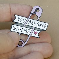 """Safe With Me"" Enamel Pin"