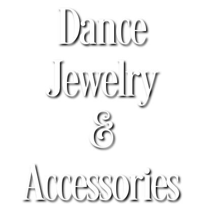 Dance Jewelry & Accessories