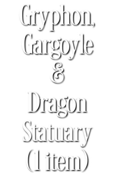 Search Results for Gryphon, Gargoyle & Dragon Statuary (1 item)