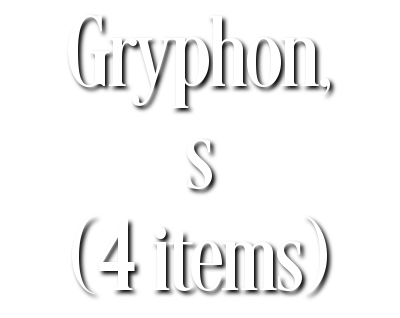 Search Results for Gryphon, s (4 items)