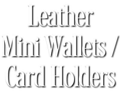 Leather Mini Wallets / Card Holders