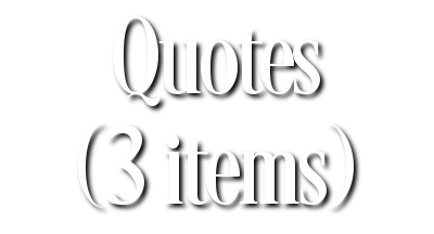 Search Results for Quotes (3 items)