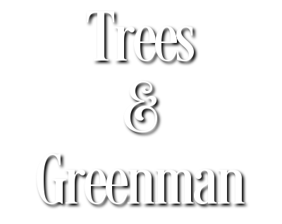 Trees & Greenman