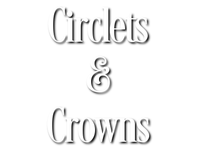 Circlets & Crowns